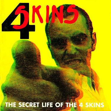 4 SKINS, The Secret Life Of The 4 Skins