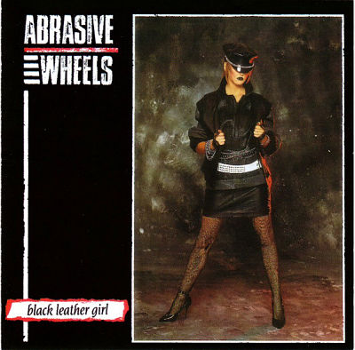 ABRASIVE WHEELS, The Punk Singles Collection