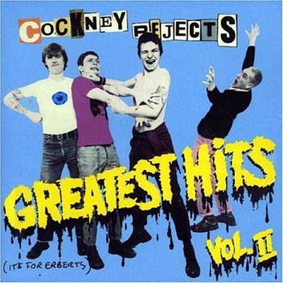 COCKNEY REJECTS, Greatest Hits Vol II