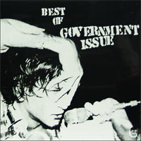 GOVERNMENT ISSUE, Best Of Government Issue
