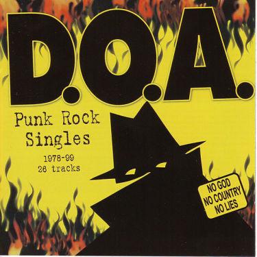 D.O.A., Punk Rock Singles: 1978-99