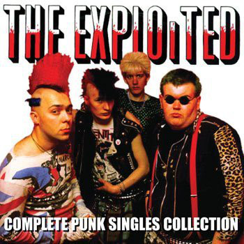 EXPLOITED, Complete Punk Singles Collection