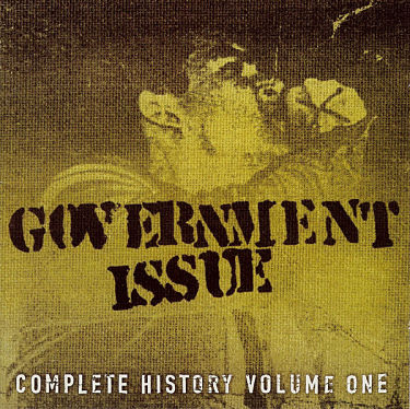 GOVERNMENT ISSUE, Complete History Volume One