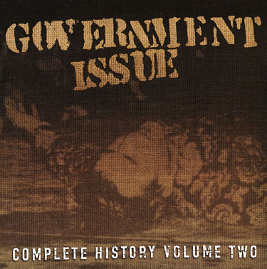 GOVERNMENT ISSUE, Complete History Volume Two