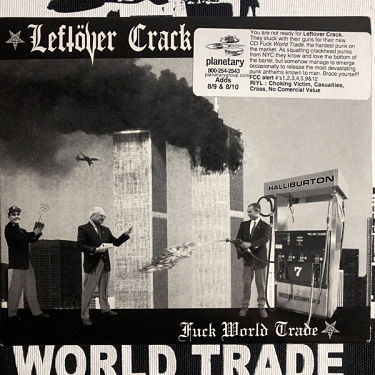 LEFTOVER CRACK, Fuck World Trade