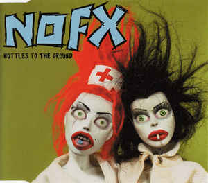 NOFX, Bottles To The Ground