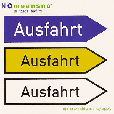 NOMEANSNO, All Roads Lead To Ausfahrt