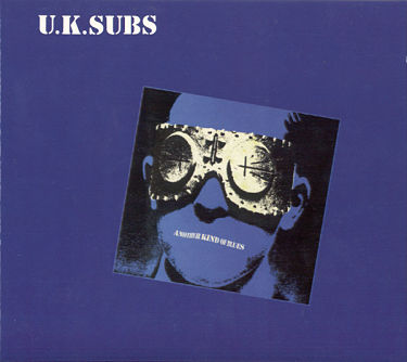 UK SUBS, Another Kind Of Blues