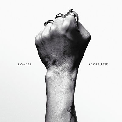 SAVAGES, Adore Life