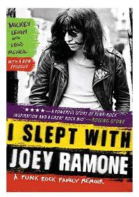 MICKEY LEIGH (RAMONES), I Slept With Joey Ramone Book