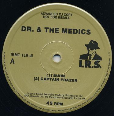 DR. & THE MEDICS, Burn