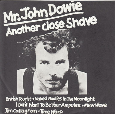 JOHN DOWIE, Another Close Shave