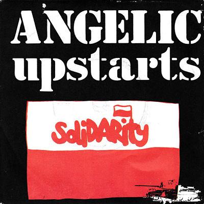 ANGELIC UPSTARTS, Solidarity