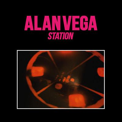 ALAN VEGA, Station