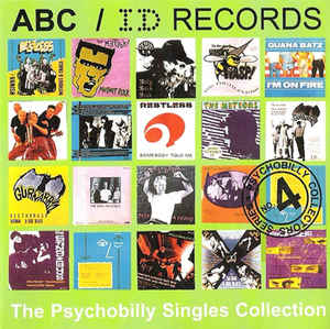 VARIOUS, ABC / ID Records - The Psychobilly Singles Collection