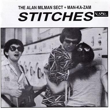ALAN MILMAN SECT + MAN-KA-ZAM, Stitches