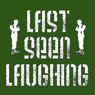 LAST SEEN LAUGHING, Critics