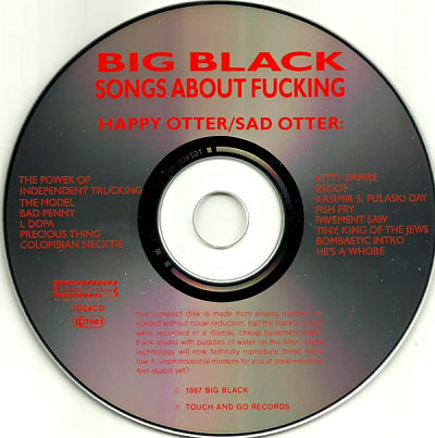 BIG BLACK, Songs About Fucking