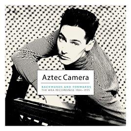 AZTEC CAMERA, Backwards and Forwards (The WEA Recordings 1984-1995)