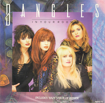 BANGLES, In Your Room