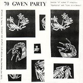 70 GWEN PARTY, Hysteria