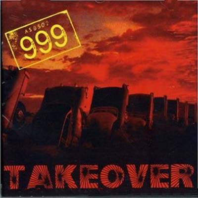 999, Takeover