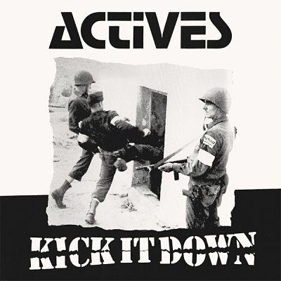 ACTIVES, Kick It Down