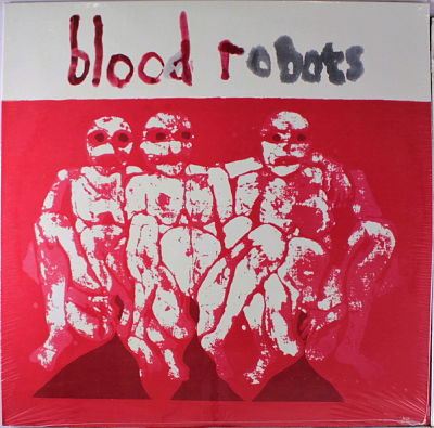 ANDROIDS OF MU / BLOOD ROBOTS, Androids Of Mu ‎– Blood Robots