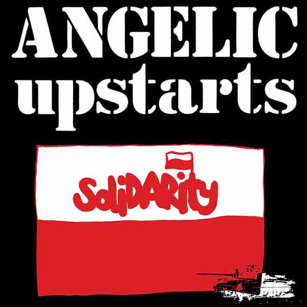 ANGLEIC UPSTARTS, Solidarity