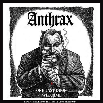 ANTHRAX, One Last Drop