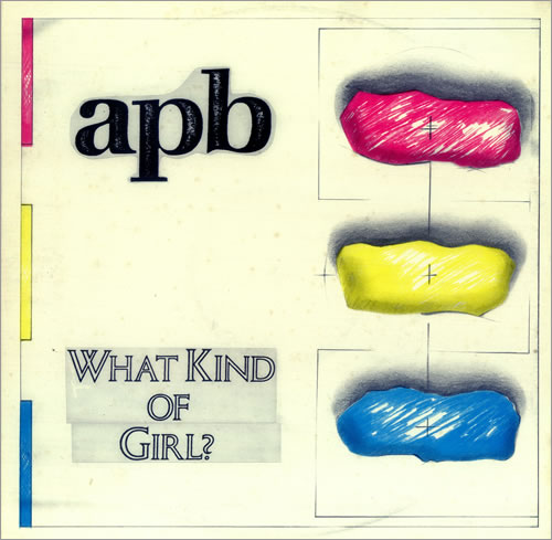 APB, What Kind Of Girl