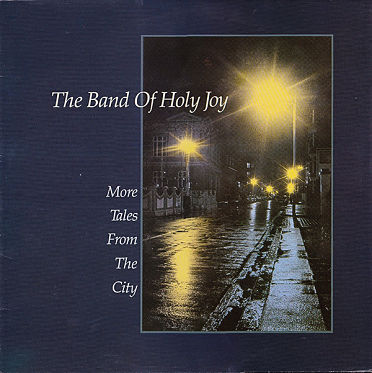 BAND OF HOLY JOY, More Tales From The City