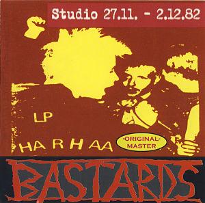 BASTARDS, Studio 27.11. - 2.12.82