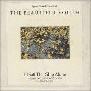 BEAUTIFUL SOUTH, I'll Sail This Ship Alone