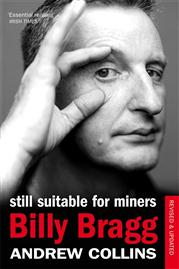 BILLY BRAGG, Suitable For Miners Book