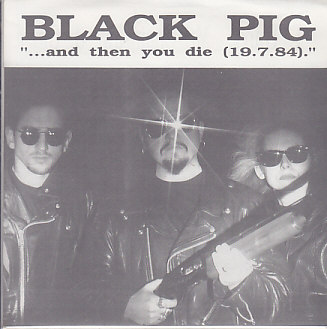 BLACK PIG / LONGJAW, And Then You Die / Red Eye
