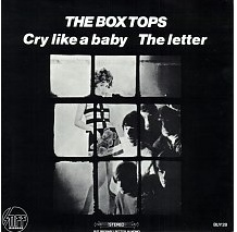 BOX TOPS, Cry Like A baby