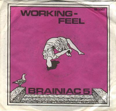 BRAINIAC 5, Working