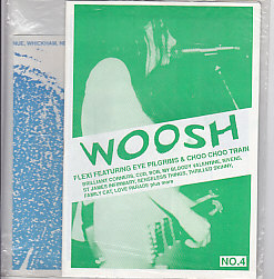 CHOO CHOO TRAIN / EYE PILGRIMS, Woosh No. 4 Fanzine With Flexi