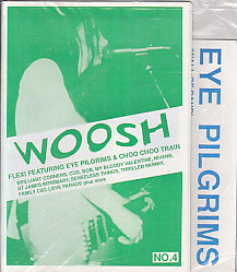 CHOO TRAIN & EYE PILGRIMS, Woosh No. 4 Fanzine With Flexi