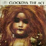 CLOCK DVA, The Act