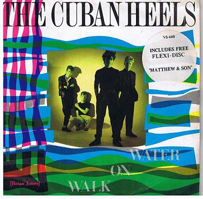 CUBAN HEELS, Walk On Water