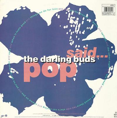 DARLING BUDS, Pop Said...