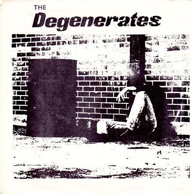 DEGENERATES, S/T