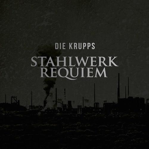 Stahlwerk Requiem