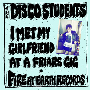 I Met My Girlfriend At A Friars Gig