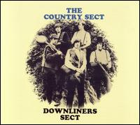 DOWNLINERS SECT, The Country Sect