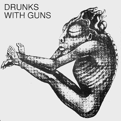 DRUNKS WITH GUNS, Drunks Theme