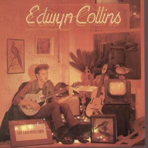 EDWYN COLLINS (ORANGE JUICE), My Beloved Girl
