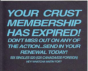 ESTRUS, Crust Club Membership Expiration Notice
